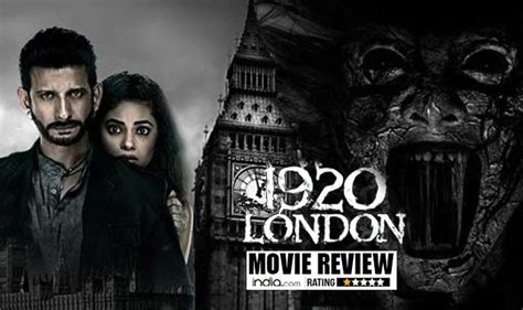 1920 London 2016 Full Movie 1920 London Movie Review Sharman Joshi Starrer Is The Funniest Horror Film Ever India Com