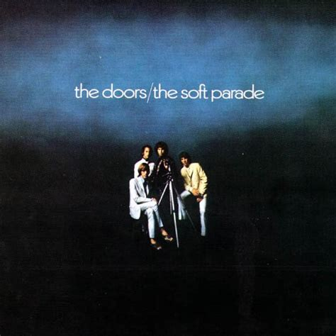 The Doors The Soft Parade by The Doors The Soft Parade Reviews And Mp3