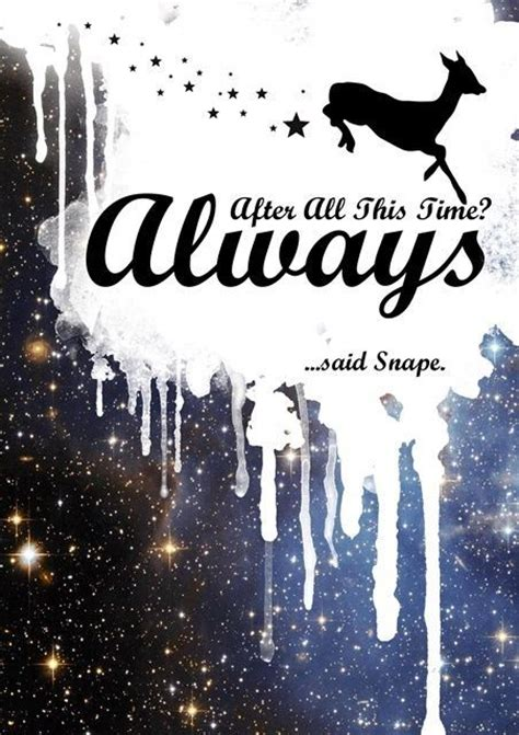Quotes Iphone All Hp harry potter poster after all this time always quote