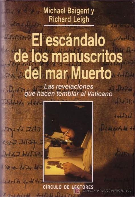 manuscritos de la biblia originarios de la comunidad juda de siria el esc 225 ndalo de los manuscritos del mar muerto michael