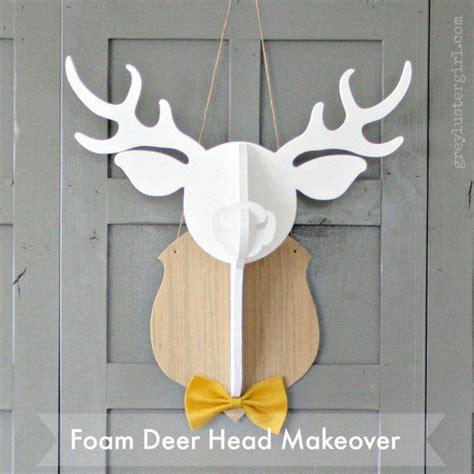foam deer head makeover craft pinterest deer and