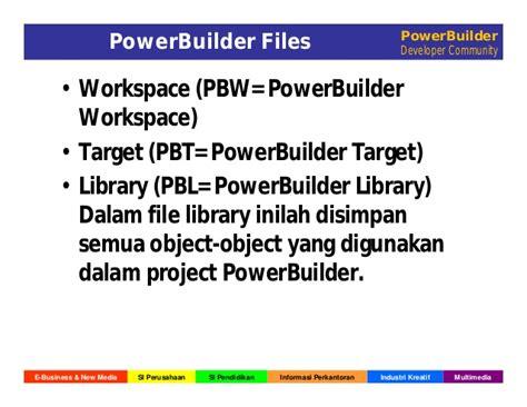 Powerbuilder Programmer by Dasar Program Berorientasi Objek Pada Power Builder