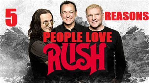5 reasons people love rush youtube