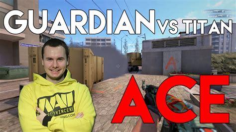 Ace Maxs Di Guardian guardian vs titan ace esl one cologne 2015
