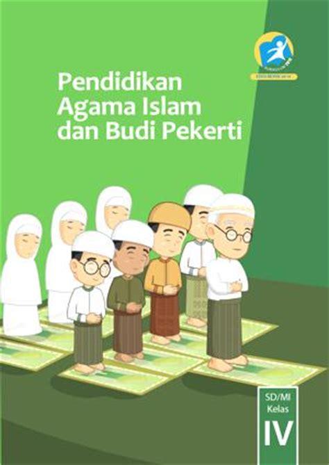 Agama Islam Dan Budi Pekerti bse pendidikan agama islam kelas 1 2 4 dan 5 kurikulum 2013 rief awa