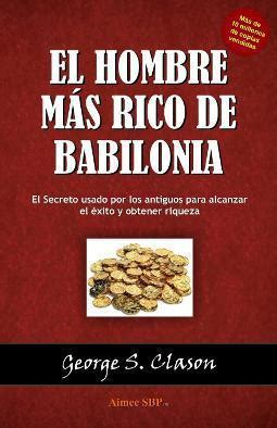 el hombre mas rico de babilonia audio libro 70 mejores libros de econom 237 a paperblog