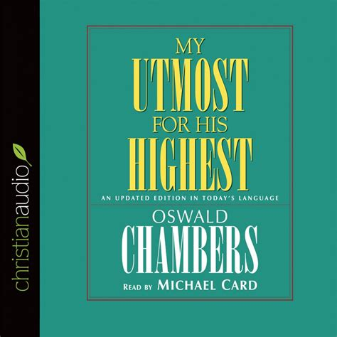 My Uttermost For His Highest by My Utmost For His Highest By Oswald Chambers Audiobook