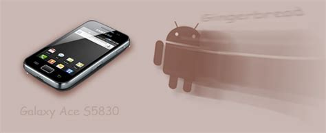 upgrade the samsung galaxy ace gt s5830 to android 237 how to upgrade samsung galaxy ace s5830 to gingerbread 2