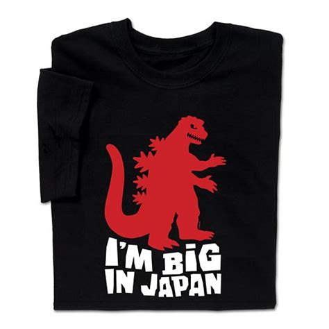 Tshirt I M In Japan by Clever I M Big In Japan T Shirt Makes Everyone Smile