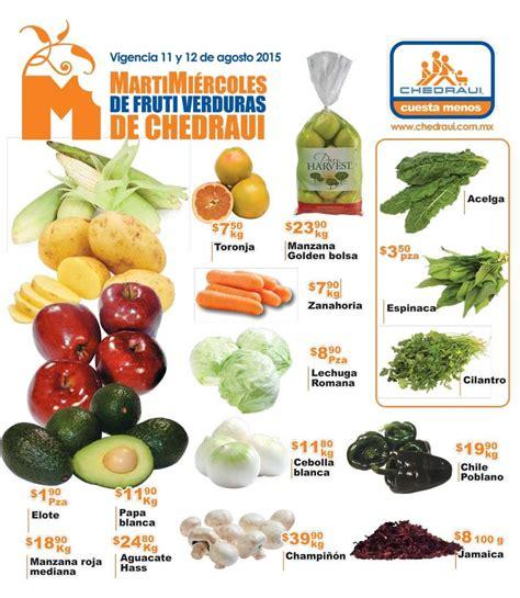 chedraui martes y miercoles de frutas y verduras 13 y 14 de enero chedraui martes y mi 233 rcoles de frutas y verduras 11 y 12