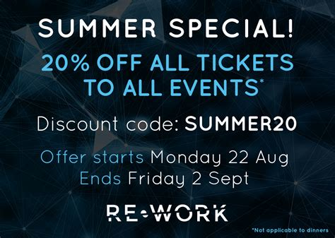 we re offering a special discount to everyone who signs up re work blog summer special 20 off all tickets to