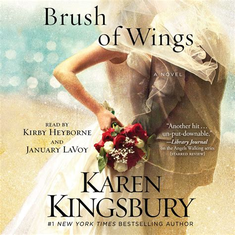 brush of wings a novel walking a brush of wings audiobook by kingsbury for