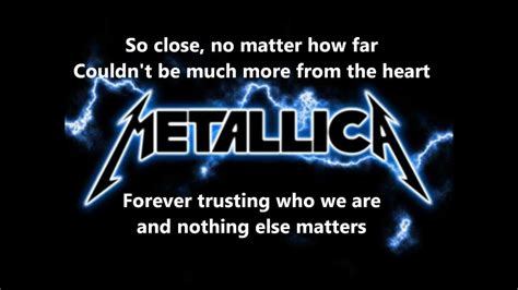 metallica nothing else matter metallica nothing else matters lyrics hd