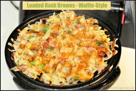 how to make waffle house hash browns loaded hash browns waffle style the grateful girl cooks
