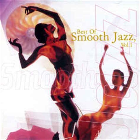 the best of jazz various the best of smooth jazz vol 1 cd at discogs