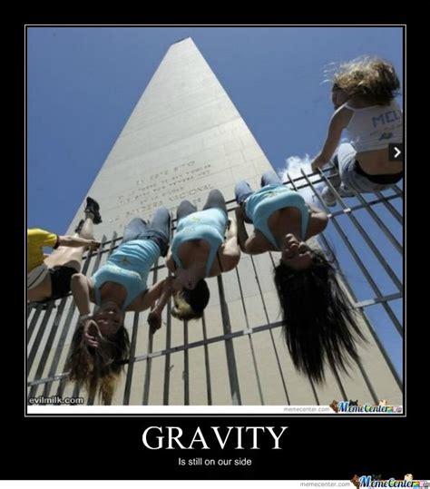 Gravity Meme - gravity by limc meme center