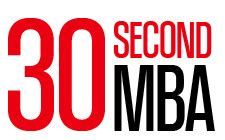 Fast Company S 30 Second Mba by Turning Information Into Knowledge Fast Company