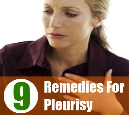 9 home remedies for pleurisy treatments and cure