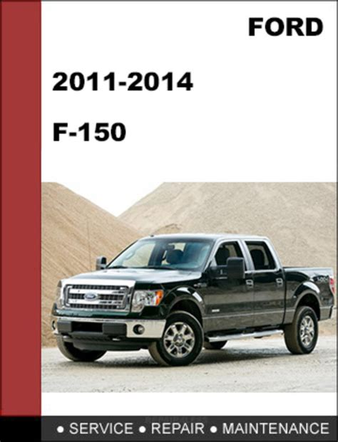 vehicle repair manual 2011 ford f series on board diagnostic system 2011 ford f 150 owners manual