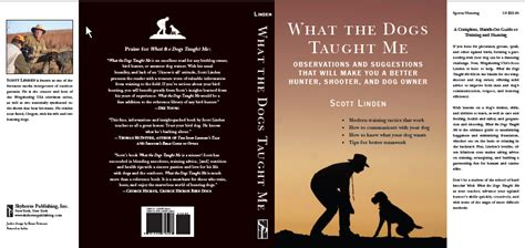 Whats A Book Jacket Report by What The Dogs Taught Me The Book Linden Outdoors