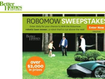 Better Homes And Gardens Sweepstakes Winners - the better homes and gardens robomow sweepstakes sweepstakes fanatics
