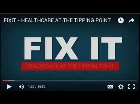 fix it healthcare at the tipping point top documentary fixit healthcare at the tipping point