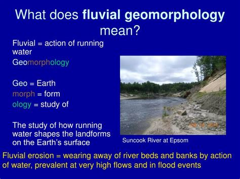 what does water mean what does water mean ppt what does fluvial geomorphology