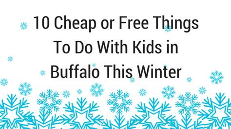 10 Things To Do With In Winter by Activities For In Buffalo Ny Matttroy