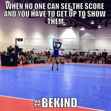 Volleyball Memes - 15 best bekind volleyball memes images on pinterest volleyball memes indoor and interior