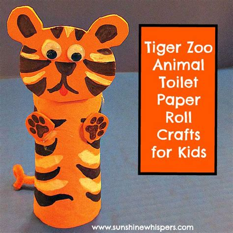 Toilet Paper Roll Crafts Animals - tiger zoo animal toilet paper roll crafts for
