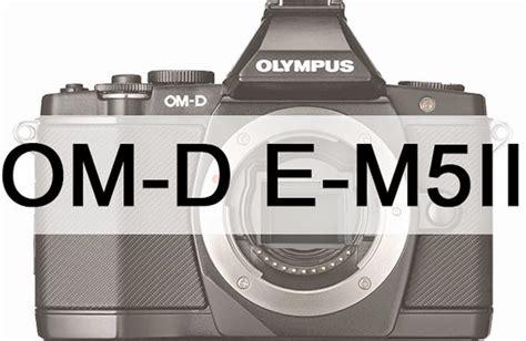 olympus rumors olympus e m5ii to be announced on february 5th rumors