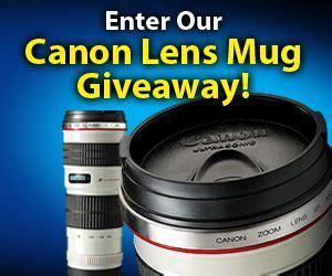 Canon Lens Giveaway - enter our canon lens mug giveaway currentphotographer com wordpress websites for