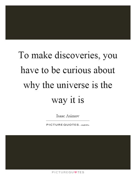 5 Things To Make You Curiouser And Curiouser About In by To Make Discoveries You To Be Curious About Why The
