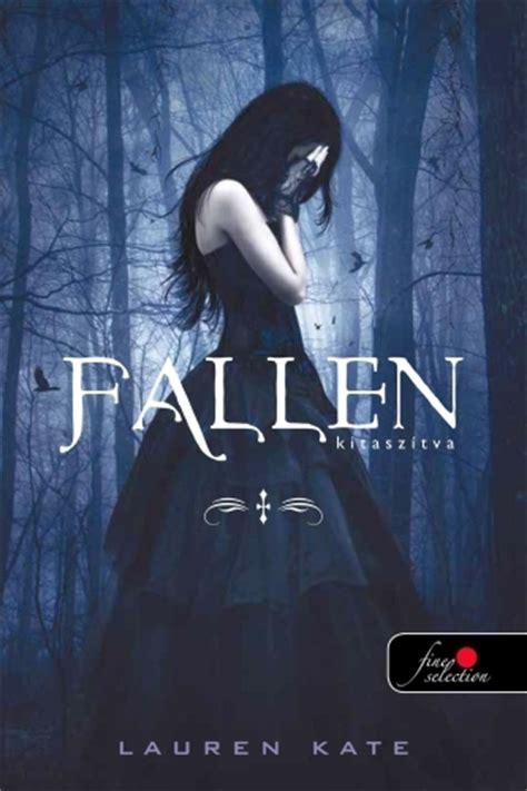 Fallen Könyv Film | lauren kate fallen kitasz 237 tva fallen 1