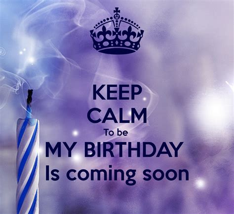 The M Is Coming by Keep Calm To Be My Birthday Is Coming Soon Poster