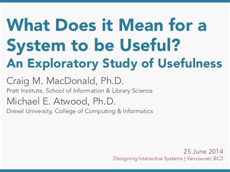 what does it to be a what does it for a system to be useful an