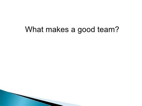 what makes a good home what makes a good team