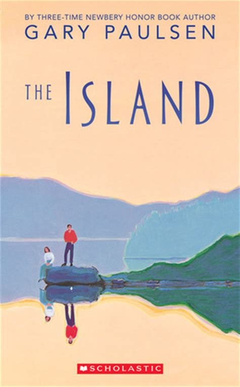 the island picture book the island by gary paulsen reviews discussion
