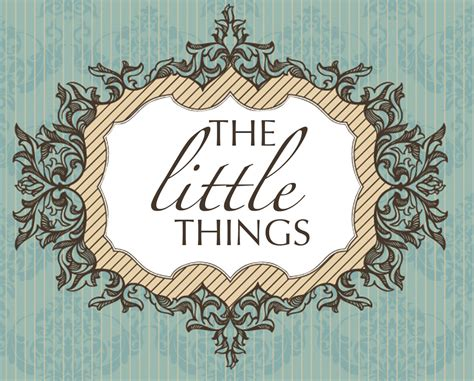 little things the little things post 2