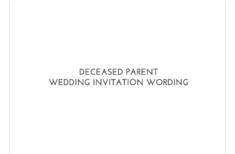 Wedding Announcement With Deceased Parent by Wedding Invitation Wording Invitations By