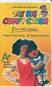 big comfy couch fancy dancer big comfy couch wait your turn fancy dancer new vhs