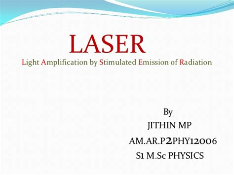 how laser diode works ppt laser ppt by jithin m p amrita