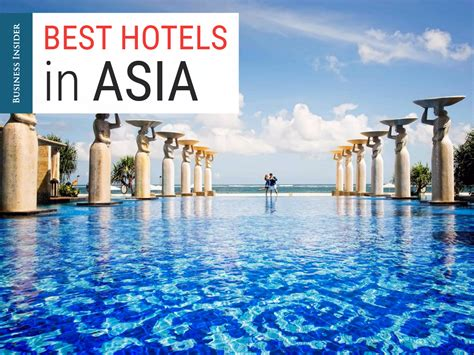 Top Mba In Asia by The 34 Best Hotels In Asia Business Insider