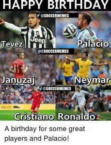 Facebook Soccer Memes - happy birthday eep palacio tevez memes januzaj neymar