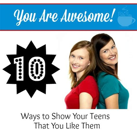 10 Ways To Show Your by You Are Awesome 10 Ways To Show Your That You Like