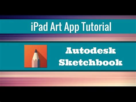 sketchbook tutorial youtube sketchbook tutorial 1 so complex yet so awesome youtube