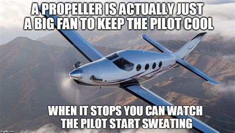Plane Memes - so hot here i m sweating anyway imgflip