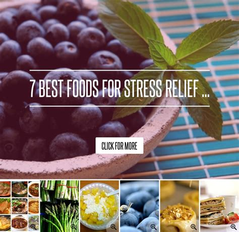7 Best Foods For Stress Relief 7 best foods for stress relief diet