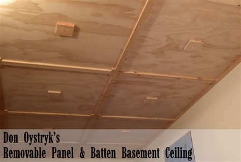 don oystryk removable panel batten basement ceiling