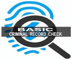 Basic Criminal Record Check Basic Criminal Record Check